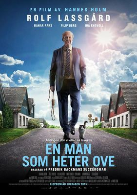 یادداشتی بر فیلم مردی به نام اوه, A Man Called Ove, مردی که قلبش بزرگ شد بود