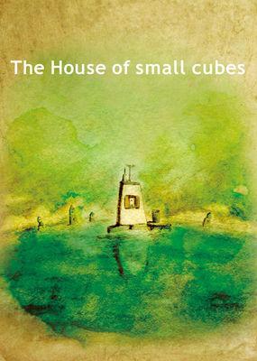 نقد فیلم خانه ای از مکعب های کوچک, The House of Small Cubes, تعلق مکان، تعهد خاطرات