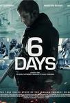 نقد فیلم 6 روز, 6Days, هفته بلند سیاه