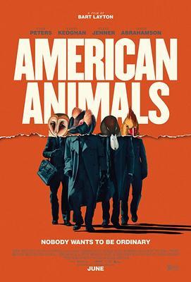 یادداشتی بر فیلم حیوانات آمریکایی, American Animals, علیه جوانان