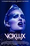 نقد فیلم وکس لوکس, Vox Lux, فیلمی باصلابت و نگاهی عمیق