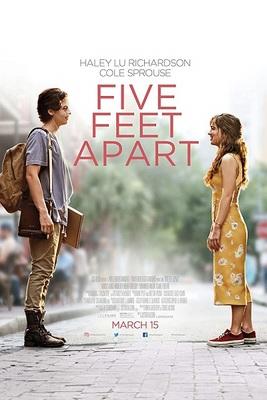 نقد فیلم پنج پا دورتر, Five Feet Apart, جدایی عاشقانه