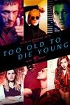 فیلم برای جوان مردن خیلی پیر است