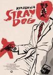 نقد فیلم سگ ولگرد, Stray Dog, درست انتخاب کن
