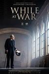 نقد فیلم در خلال جنگ, While at War, زنده باد مرگ