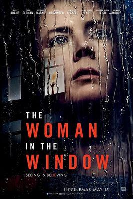 یادداشتی بر فیلم زنی پشت پنجره, The Woman in the Window, حسابشده در موقعیتنگاری، بیتأمل در فرجامنگاری!