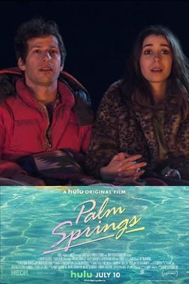 نقد فیلم پالم اسپرینگز, Palm Springs, تجربهای جدید در یک ژانر کلیشهای