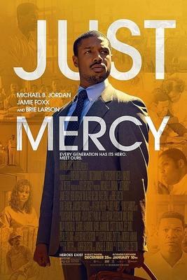 نقد فیلم فقط رحمت, Just Mercy, پیروزی عدالت بر نفرت