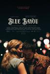 نقد فیلم رودخانه آبی, Blue Bayou, روایتگر داستانی که باید شنیده شود