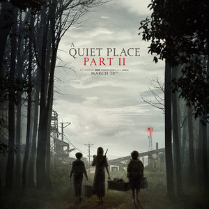 پوستر فیلم «یک مکان ساکت 2» (A Quite Place 2)