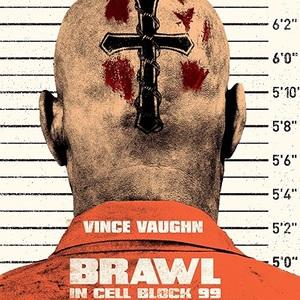 پوستر فیلم «شورش در سلول 99»(brawl in cell block 99)
