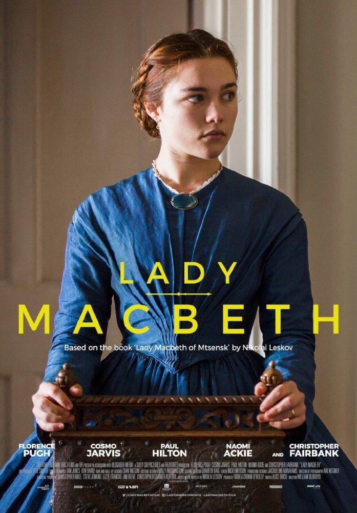 نمایی از پوستر فیلم «خانم مکبث »( Lady Macbeth ) با بازی فلورانس پو