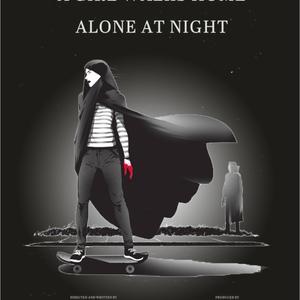 پوستر فیلم «دختری در شب تنها به خانه می رود»(A Girl Walks Home Alone At Night)