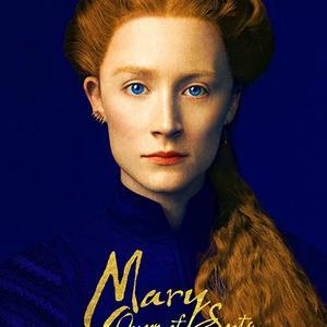 پوستر فیلم «مری ملکه اسکاتلند»(Mary Queen of Scots) با بازی سیرشا رونان