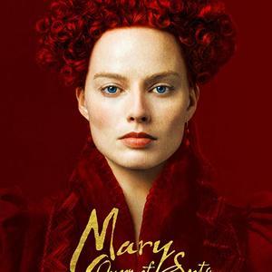 پوستر فیلم «مری ملکه اسکاتلند»(Mary Queen of Scots) با بازی مارگو رابی