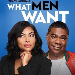 پوستر فیلم سینمایی «آنچه مردان می خواهند» (What Men Want) با حضور تراجی پی.هنسون و تریسی مورگان